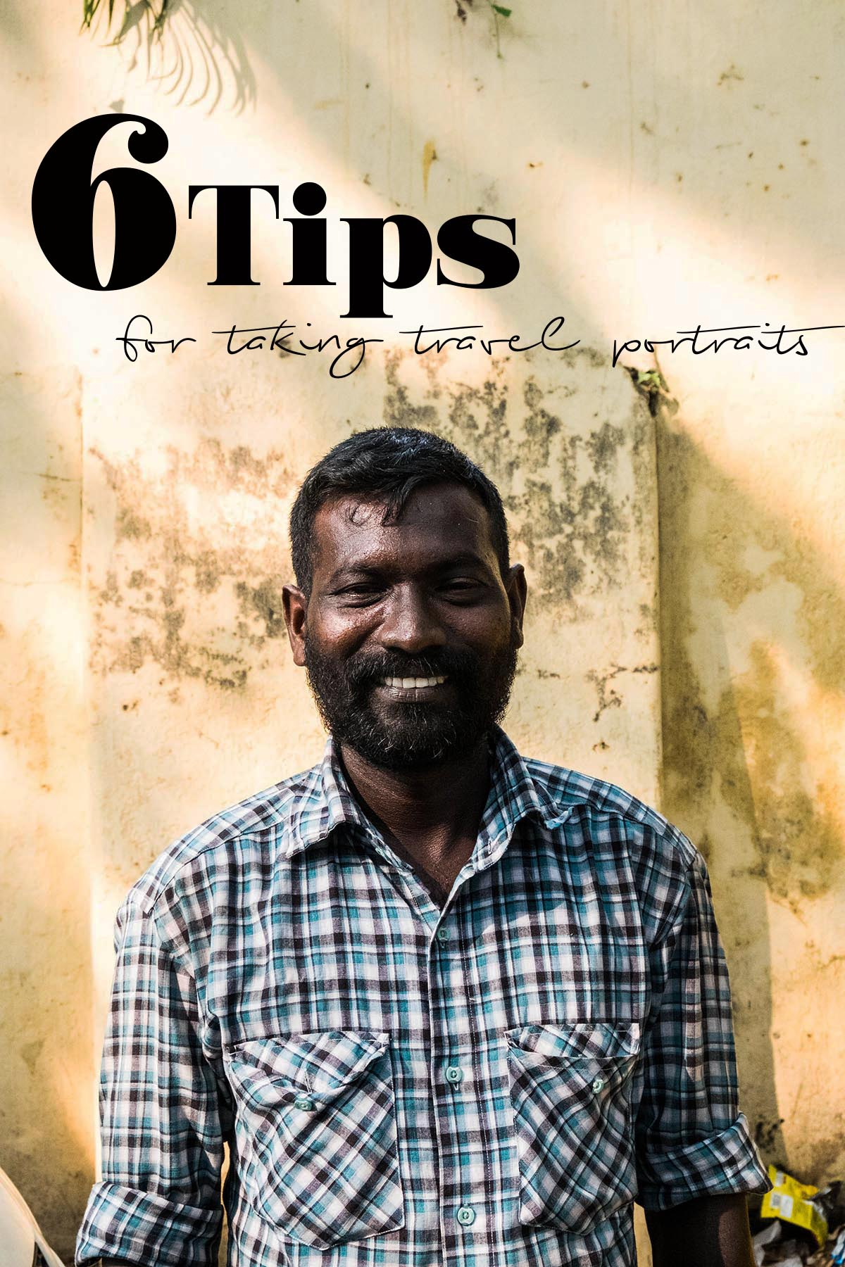 Too shy to take portraits when you are traveling? Me too! Until I went to Kerala and things turned around. Here my 6 best tips for taking portraits. #photographytips #india #kerala #portraits