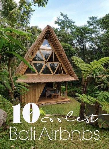 Looking for a hotel alternative to a hotel in Bali? Here are some of my favorite Bali airbnb for all tastes and budgets.