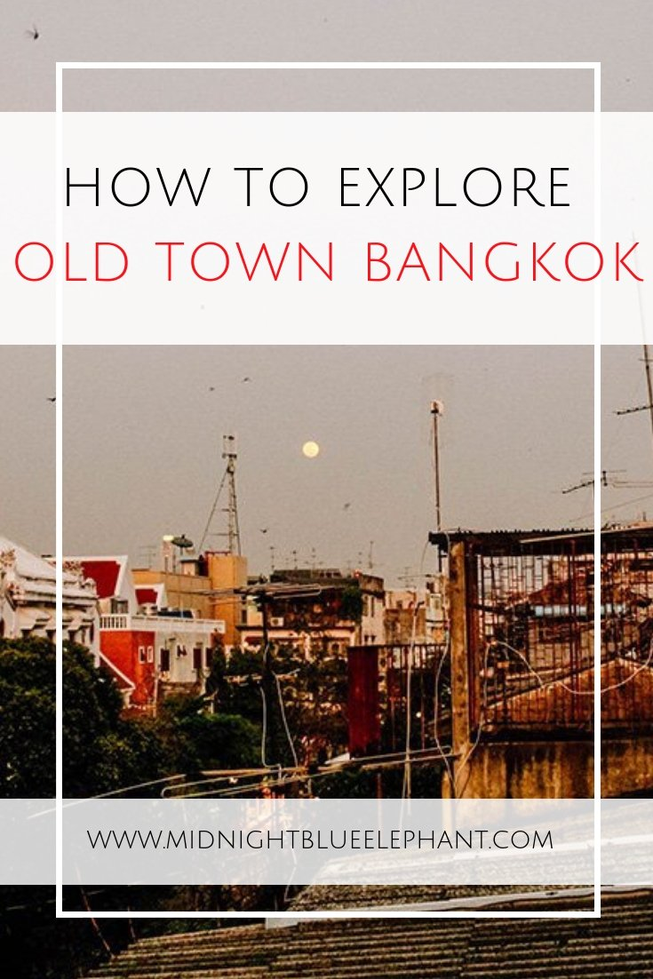 For an authentic Thai experience head to old town Bangkok. A guide to explore life like a local with some of the best sights in & the most authentic food! #bangkok #thailand  What to see in Bangkok | Authentic Thai life in Bangkok | What to do in old town Bangkok |Old City Bangkok Highlights