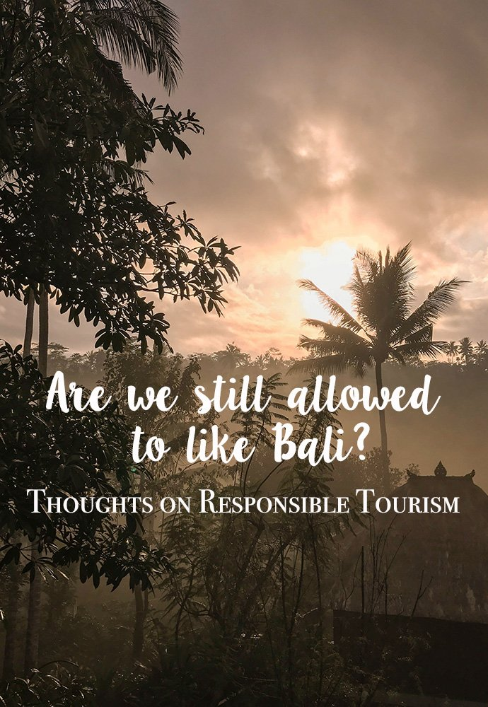 How can we promote responsible tourism in this day and age and what does this even entail? Thoughts about Bali, overtourism and our role as travel writers. #bali #responsibletourism #indonesia