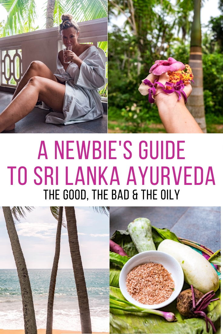 Ever wondered what a Sri Lanka Ayurveda retreat is all about? A hindsight guide with the good, the bad & the oily & some tips for Ayurveda newbies.